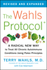 Terry Wahls, M.D. & Eve Adamson - The Wahls Protocol artwork