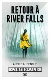 Retour à River Falls - L'Intégrale