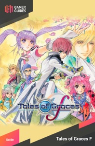 Tales of Graces F - Strategy Guide