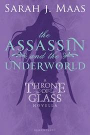 The Assassin and the Underworld - Sarah J. Maas by  Sarah J. Maas PDF Download