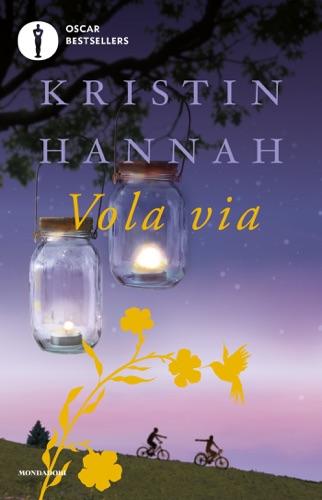 Kristin Hannah - Vola via