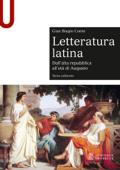 LETTERATURA LATINA - Edizione digitale - Dall'alta repubblica all'età di Augusto Book Cover
