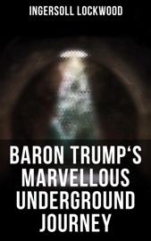 Baron Trump's Marvellous Underground Journey PDF Download