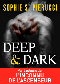 Deep and Dark Par Deep and Dark