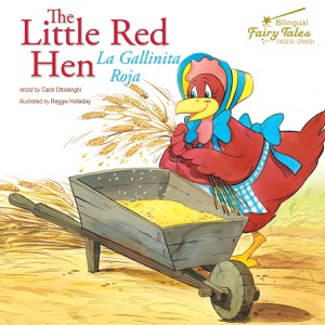 The Bilingual Fairy Tales Little Red Hen