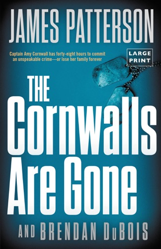 James Patterson & Brendan DuBois - The Cornwalls Are Gone