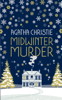 Agatha Christie - MIDWINTER MURDER: Fireside Mysteries from the Queen of Crime artwork