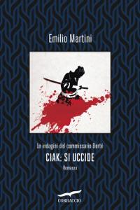 Ciak: si uccide da Emilio Martini