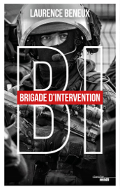 BI: Brigade d'intervention Par BI: Brigade d'intervention