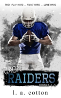 Download and Read Online Rixon Raiders (The Collection)