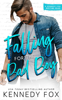 Kennedy Fox - Falling for the Bad Boy  artwork