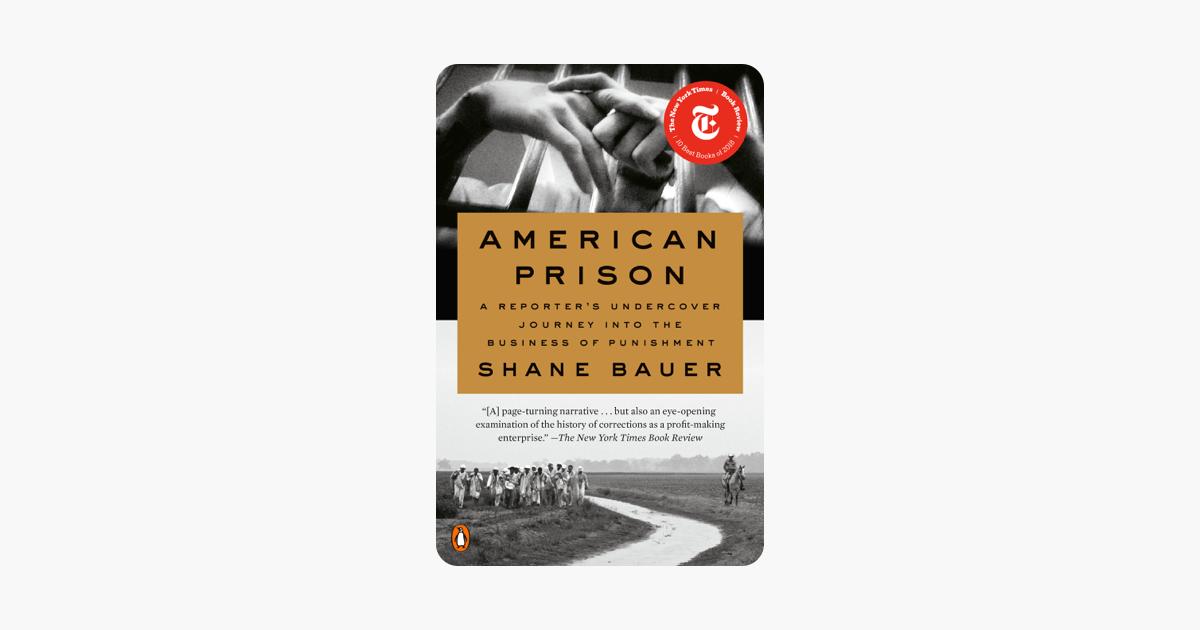 American Prison - Shane Bauer