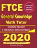 FTCE General Knowledge Math Tutor: Everything You Need To Help Achieve An Excellent Score