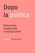 Dopo la politica