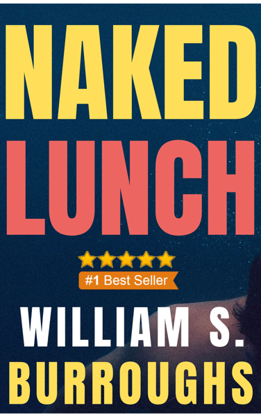 Naked Lunch da William S. Burroughs