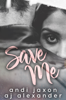A.J. Alexander - Save Me artwork