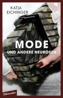 Katja Eichinger - Mode und andere Neurosen artwork