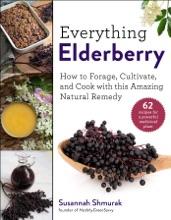 Everything Elderberry