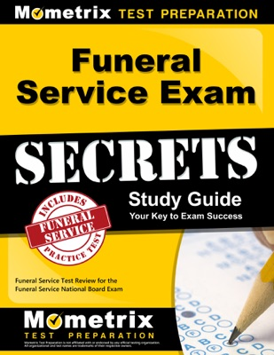 Funeral Service Exam Secrets Study Guide: