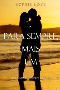 Para Sempre, Mais Um (A Pousada Em Sunset Harbor – Livro 6) Book Cover