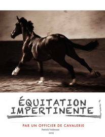 EQUITATION IMPERTINENTE