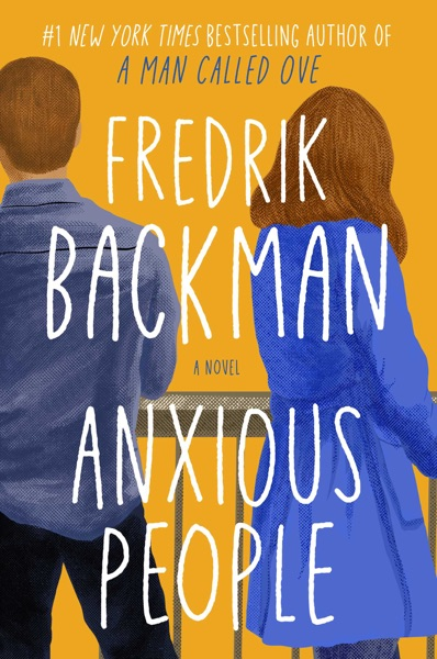 Anxious People - Fredrik Backman book cover