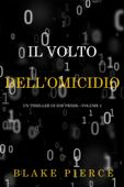 Il Volto dell'Omicidio (Un Thriller di Zoe Prime—Volume 2)