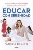 Educar con serenidad Book Cover