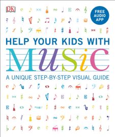 Help Your Kids with Music, Ages 10-16 (Grades 1-5)