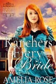 THE RANCHERS FIERY BRIDE