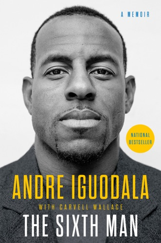 The Sixth Man - Andre Iguodala - Andre Iguodala