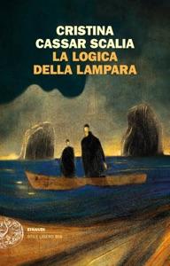 La logica della lampara da Cristina Cassar Scalia