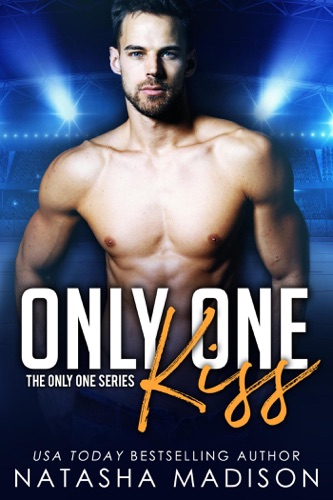 Only One Kiss (Only One Series 1) E-Book Download