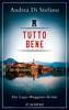 Andrea Di Stefano - Tutto Bene - Ein Lago-Maggiore-Krimi Grafik