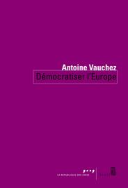 Démocratiser l'Europe