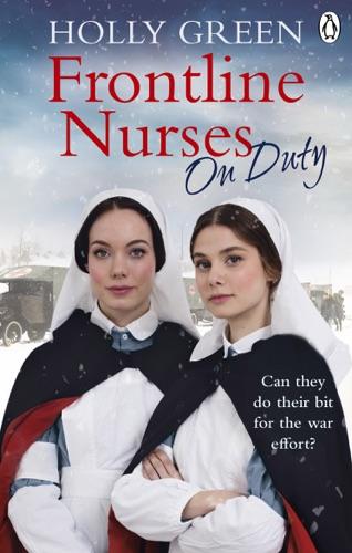 Holly Green - Frontline Nurses On Duty