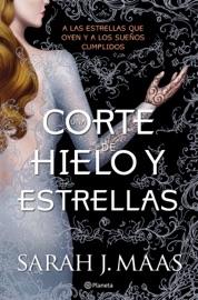 Una corte de hielo y estrellas (Edición mexicana) PDF Download