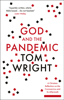 Tom Wright - God and the Pandemic artwork