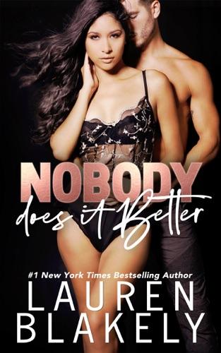 Lauren Blakely - Nobody Does It Better