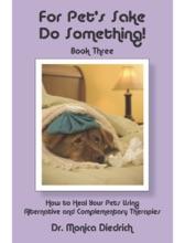 For Pet's Sake, Do Something! Book Three