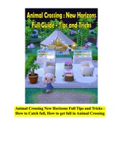 Animal Crossing New Horizons Full Tips and Tricks - How to Catch full, How to get full in Animal Crossing
