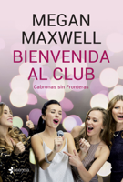 Bienvenida al club Cabronas sin Fronteras ebook Download