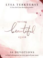 Lysa TerKeurst - Seeing Beautiful Again artwork
