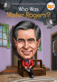 Who Was Mister Rogers