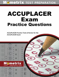 ACCUPLACER Exam Practice Questions: