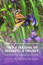 Timely Seasons Of Desserts: A Trilogy