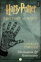 Pottermore Publishing - A Journey Through Divination and Astronomy artwork