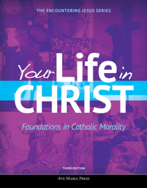 Your Life in Christ [Third Edition 2019]