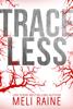 Meli Raine - Traceless artwork
