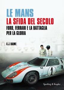 Le Mans la sfida del secolo Book Cover